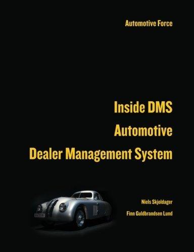 Inside DMS Automotive Dealer Management System