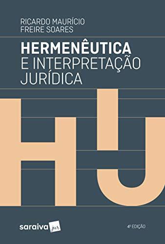 Hermenêutica e Interpretação Jurídica