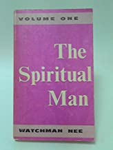 The Spiritual Man, in Three Volumes [Volumes One, Two, and Three]