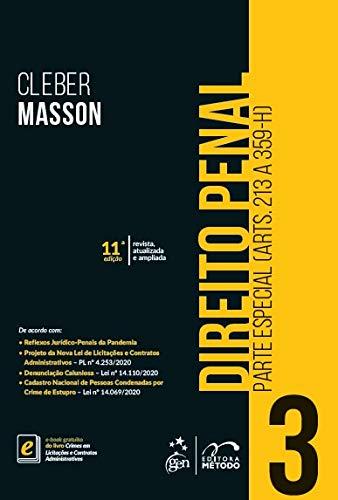 Direito Penal - Parte Especial - (Arts. 213 a 359-H) - Vol. 3: Volume 3