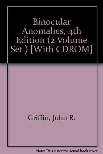 Binocular Anomalies, 4th Edition (2 Volume Set ) [With CDROM]