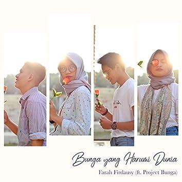 Bunga Yang Harumi Dunia (feat. Project Bunga)