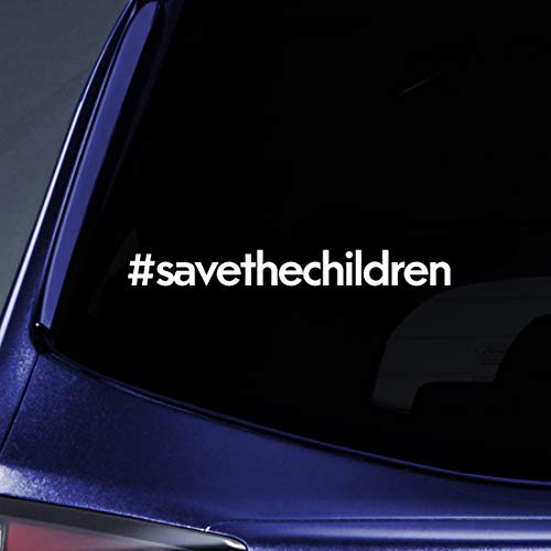 "Bargain Max Decals Save The Children Hashtag Sticker Decal Notebook Car Laptop 5.5"" (White)"