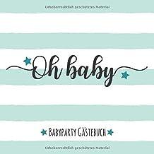 Babyparty Gästebuch: Baby-Shower Erinnerungsbuch | in Farbe Mint | Geschlechtsneutral |..