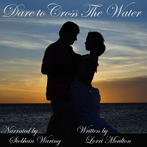 Dare to Cross the Water audiobook cover art