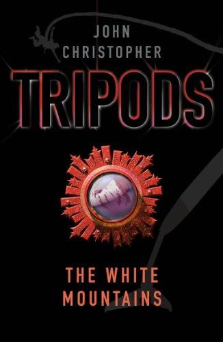 Tripods: The White Mountains: Book 1 (English Edition)