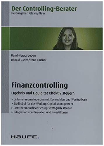 Der Controlling-Berater Band 61 Finanzcontrolling