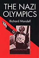 The Nazi Olympics (Sports and Society)