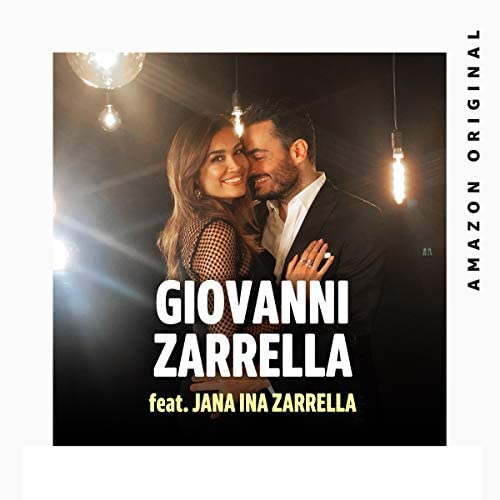 Giovanni Zarrella feat. Jana Ina Zarrella
