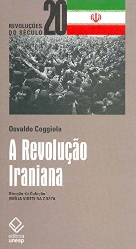 Revolução Iraniana, A