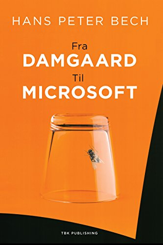 Fra Damgaard til Microsoft (Danish Edition)