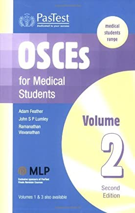 OSCEs for Medical Students: v. 2 by Adam Feather (2004-12-24)