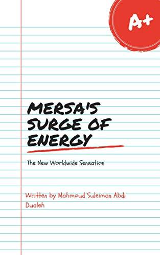 Mersa's Surge of Energy by [Mahmoud Suleiman Abdi Dualeh]
