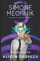 El Diario de Simone Mechnik 3
