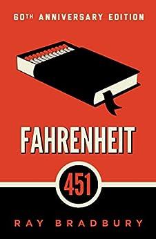 Fahrenheit 451: A Novel by [Ray Bradbury]