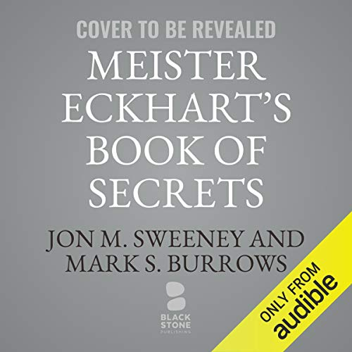 Meister Eckhart's Book of Secrets audiobook cover art