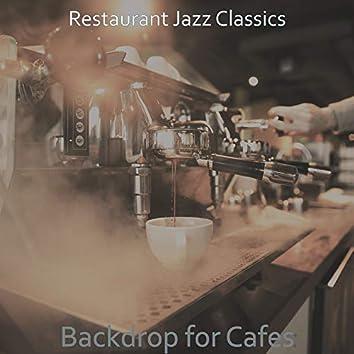 Backdrop for Cafes