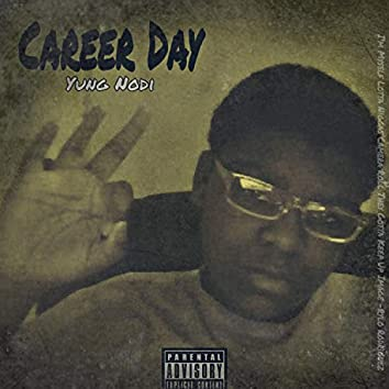 Career Day (They Gotta Keep Up Image)