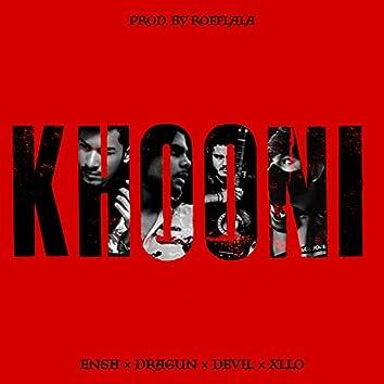 KHOONI (feat. Ensh, Dragun, Xllo & Rofflala)