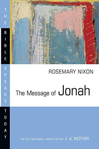 Image of The Message of Jonah: Presence in the Storm (The Bible Speaks Today Series)