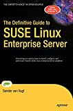 The Definitive Guide to SUSE Linux Enterprise Server - Sander van Vugt