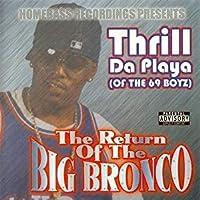 Return of the Big Bronco