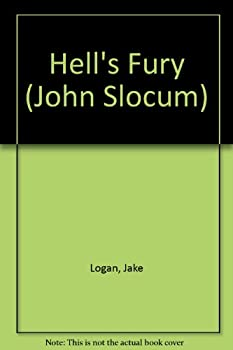 Hell's Fury - Book #101 of the Slocum