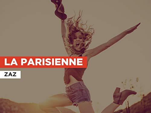 La parisienne al estilo de Zaz
