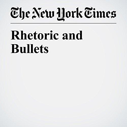 Rhetoric and Bullets copertina