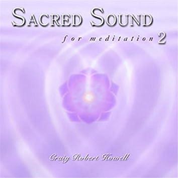 Sacred Sound for Meditation 2