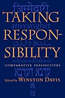 Taking Responsibility: Comparative Perspectives (Studies in Religion and Culture)
