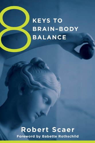 8 Keys to Brain-Body Balance (8 Keys to Mental Health) (English Edition)