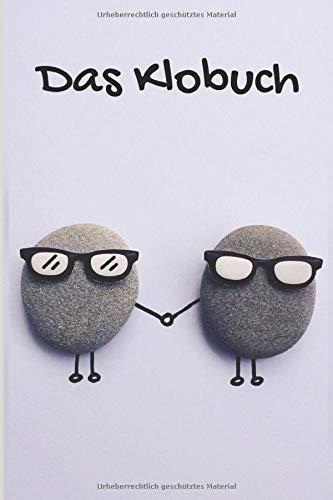 Das Klobuch: Gästebuch fürs Klo zum ausfüllen & eintragen |  lustiges WC Gästebuch mit Sprüchen, Fragen & Platz für Geistesblitze beim kacken | Super als Geschenk zur Hauseinweihung