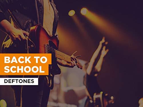 Back To School al estilo de Deftones