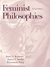 Feminist Philosophies: Problemsoriesnd Applications- (Value Pack w/MyLab Search) (2nd Edition)