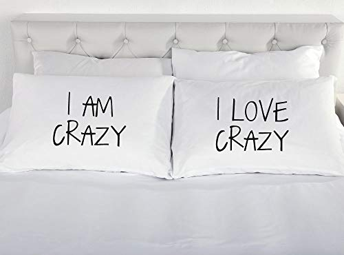 I Am Crazy I Love Crazy Pillow Cases Pillowcase Couples Gift Bedding Present Funny