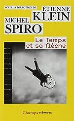 Le temps et sa flèche d'Étienne Klein