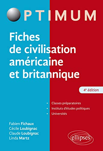 Fiches De Civilisation Americaine Et Britannique 4e Edition
