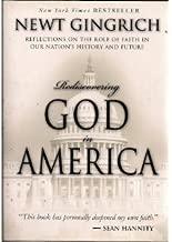 Rediscovering God in America byGingrich
