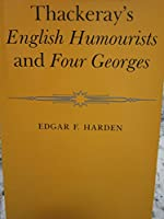 Thackeray's English Humourists and Four Georges