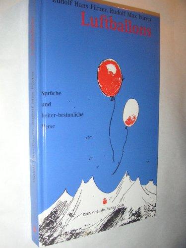 Luftballons. Sprüche und heiter-besinnliche Verse