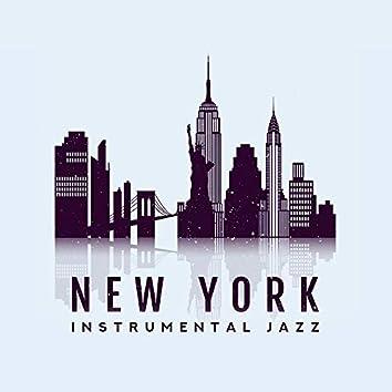 New York Instrumental Jazz - Music of Underground Jazz Clubs, Piano Bars and Exquisite Restaurants