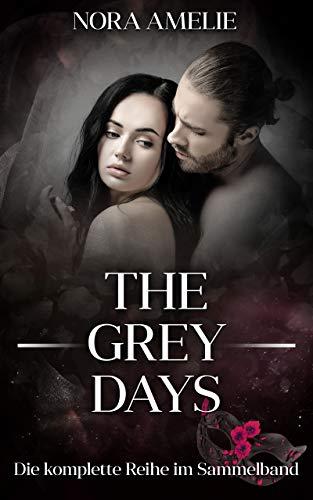The Grey Days. Die komplette Reihe im Sammelband - Liebesroman