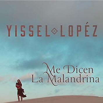 Me Dicen la Malandrina (Versión Banda)