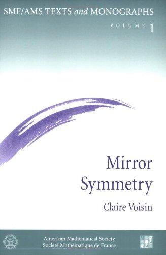 Mirror Symmetry (Smf/Ams Texts and Monographs, V. 1)