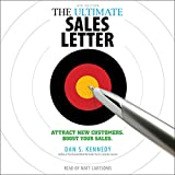 The Ultimate Sales Letter, 4th Edition: Attract New Customers, Boost Your Sales