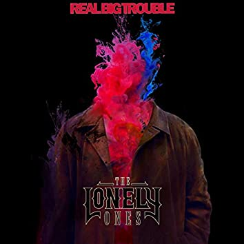 Real Big Trouble