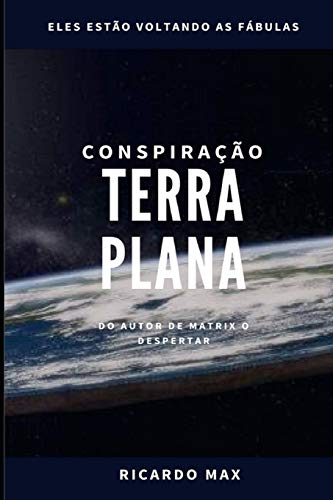 Conspiração Terra Plana