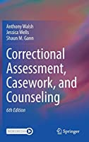 Correctional Assessment, Casework, and Counseling