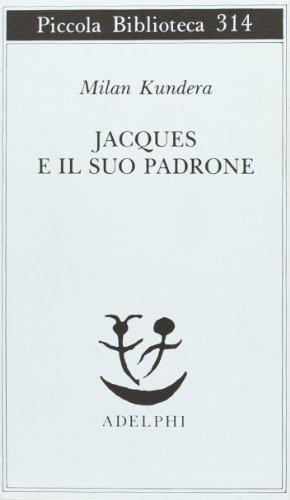 Jacques e il suo padrone. Omaggio a Denis Diderot in tre atti